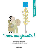 Tous migrants ! Collection Cartooning for Peace, Gallimard Loisirs
